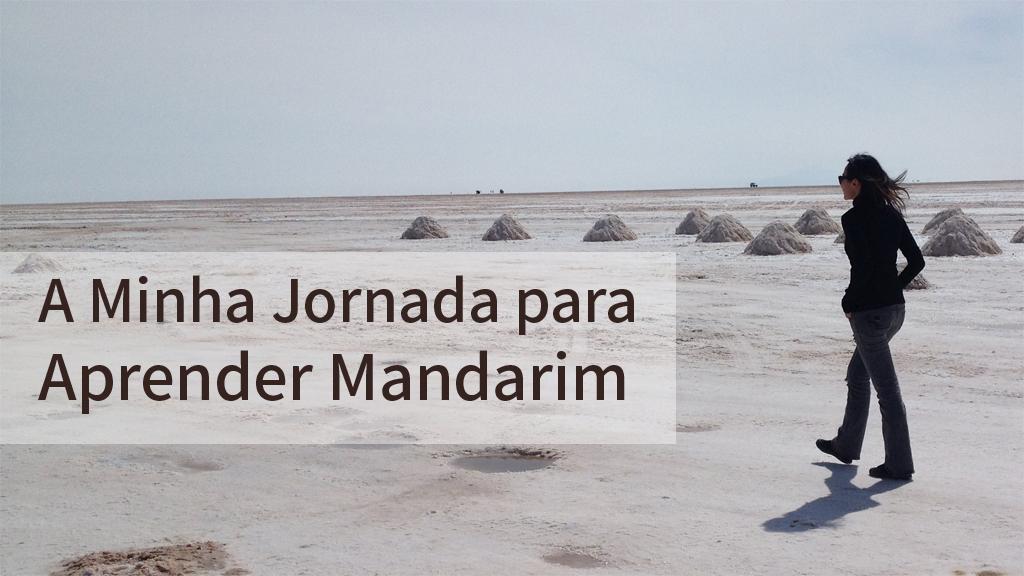 A Minha Jornada para Aprender Mandarim
