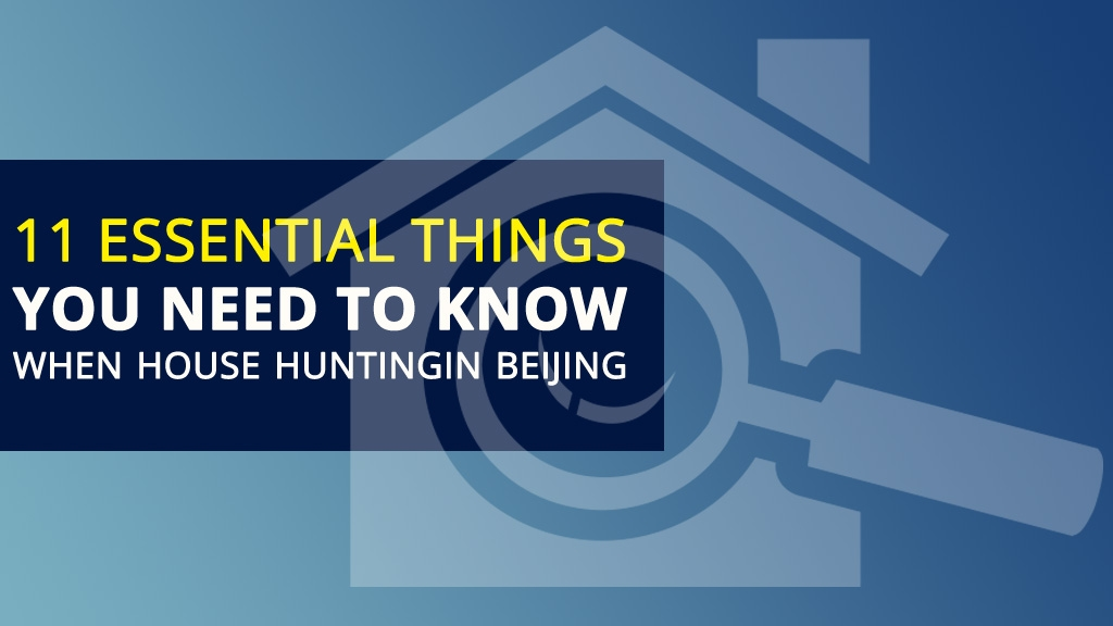 11 Essential Things you need to know when House Hunting in Beijing