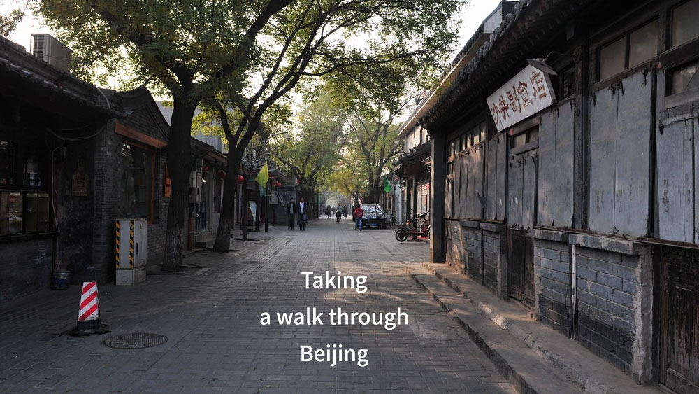 Taking a walk through Beijing